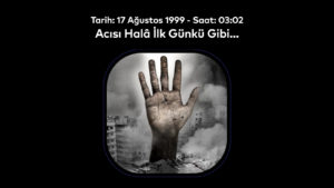 Tarih: 17 Ağustos 1999 Saat: 03:02
